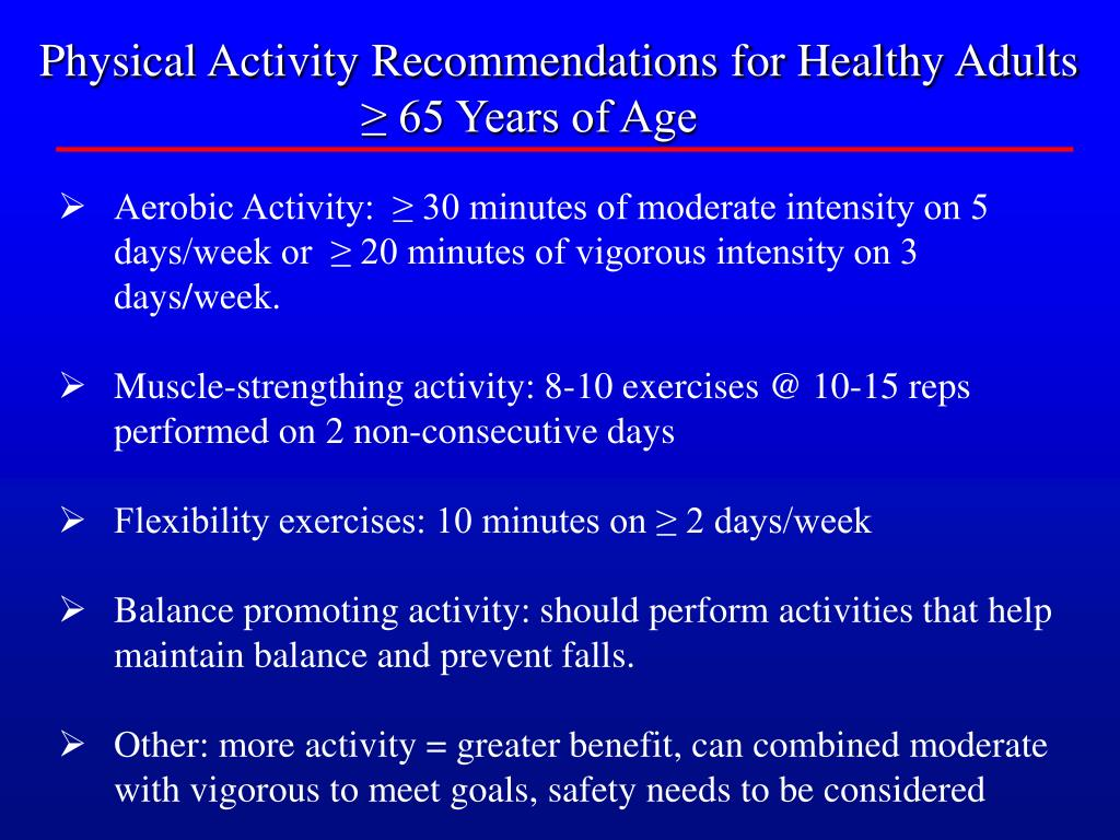 Physical Activity Recommendations for Healthy Adults