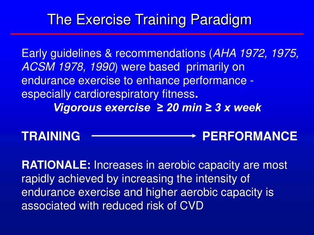 The Exercise Training Paradigm