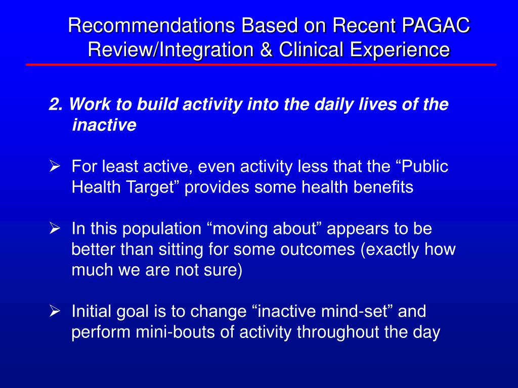 Recommendations Based on Recent PAGAC Review/Integration & Clinical Experience