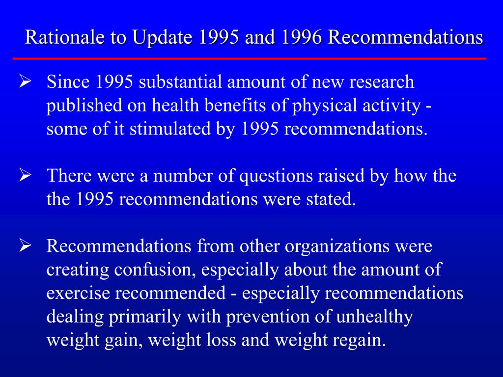 Rationale to Update 1995 and 1996 Recommendations