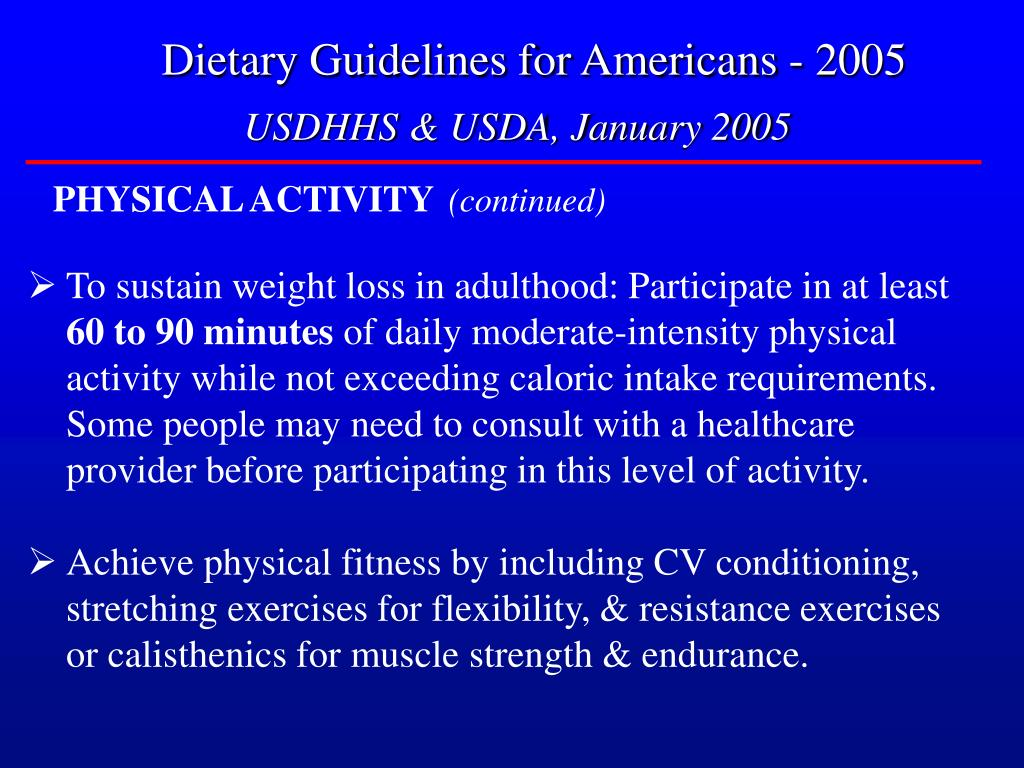 Dietary Guidelines for Americans - 2005