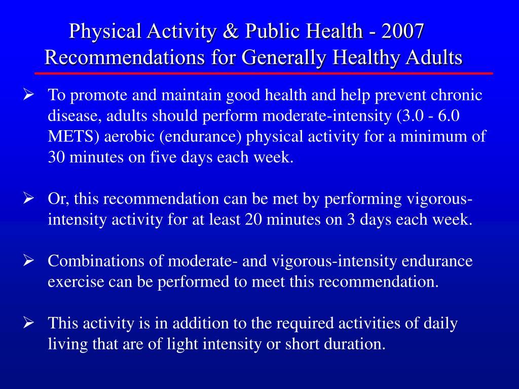 Physical Activity & Public Health - 2007