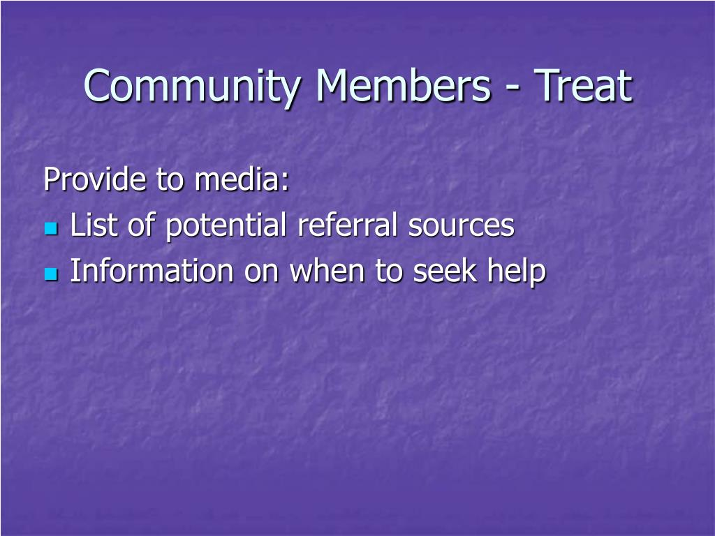Community Members - Treat