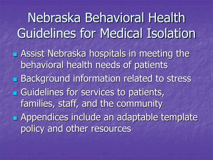 Nebraska behavioral health guidelines for medical isolation