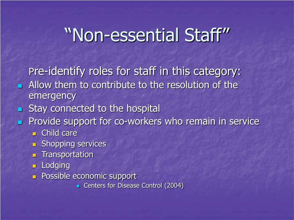"""""""Non-essential Staff"""""""