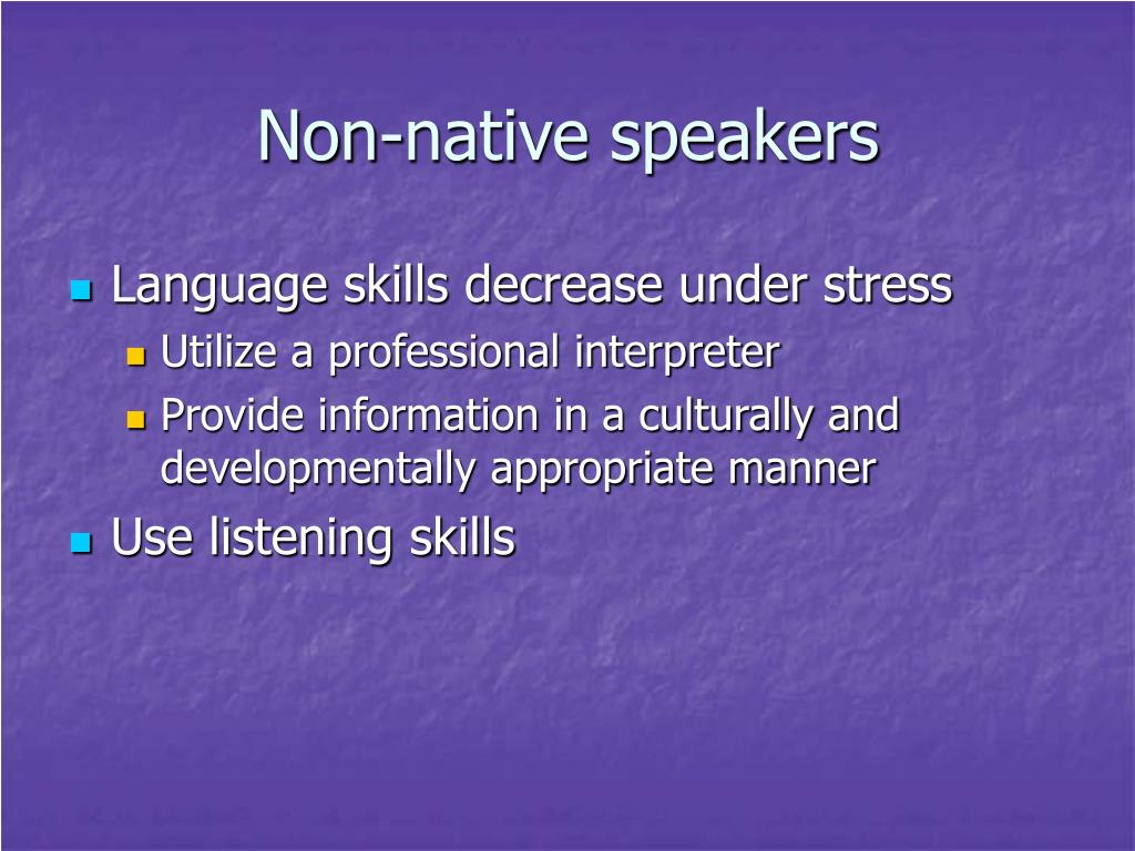 Non-native speakers