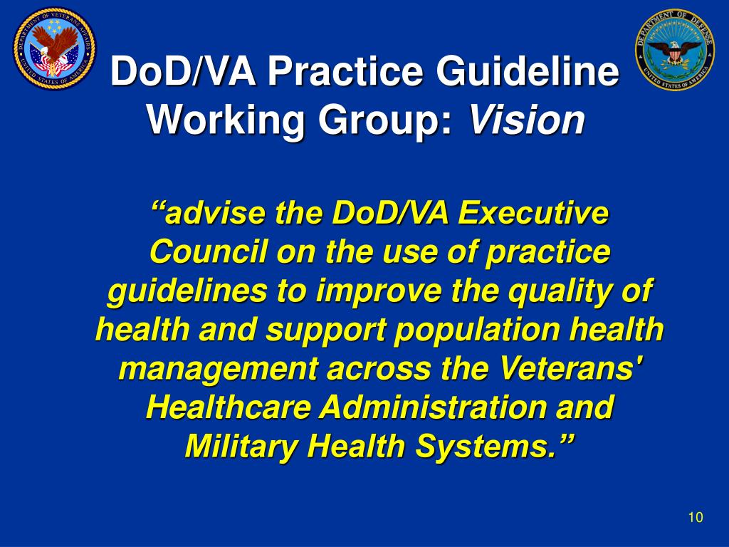 DoD/VA Practice Guideline Working Group:
