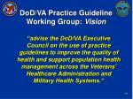 dod va practice guideline working group vision