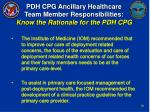 pdh cpg ancillary healthcare team member responsibilities know the rationale for the pdh cpg