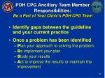 pdh cpg ancillary team member responsibilities be a part of your clinic s pdh cpg team