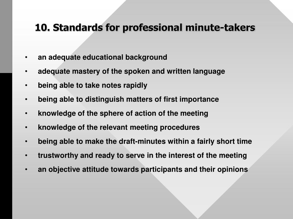 10. Standards for professional minute-takers