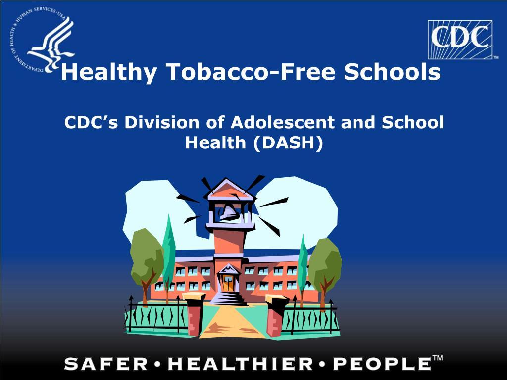 Healthy Tobacco-Free Schools