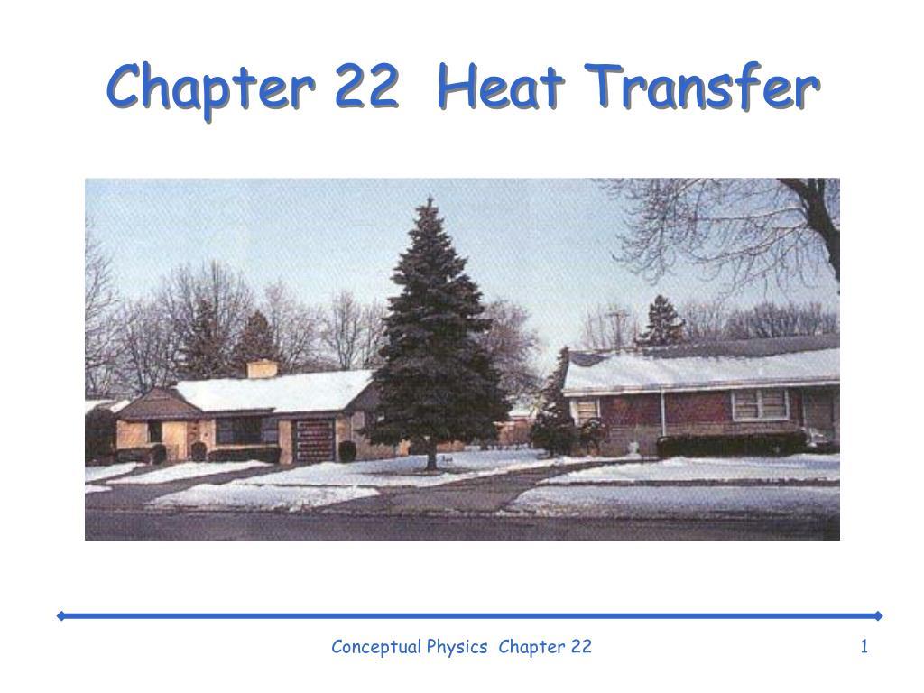 Chapter 22  Heat Transfer