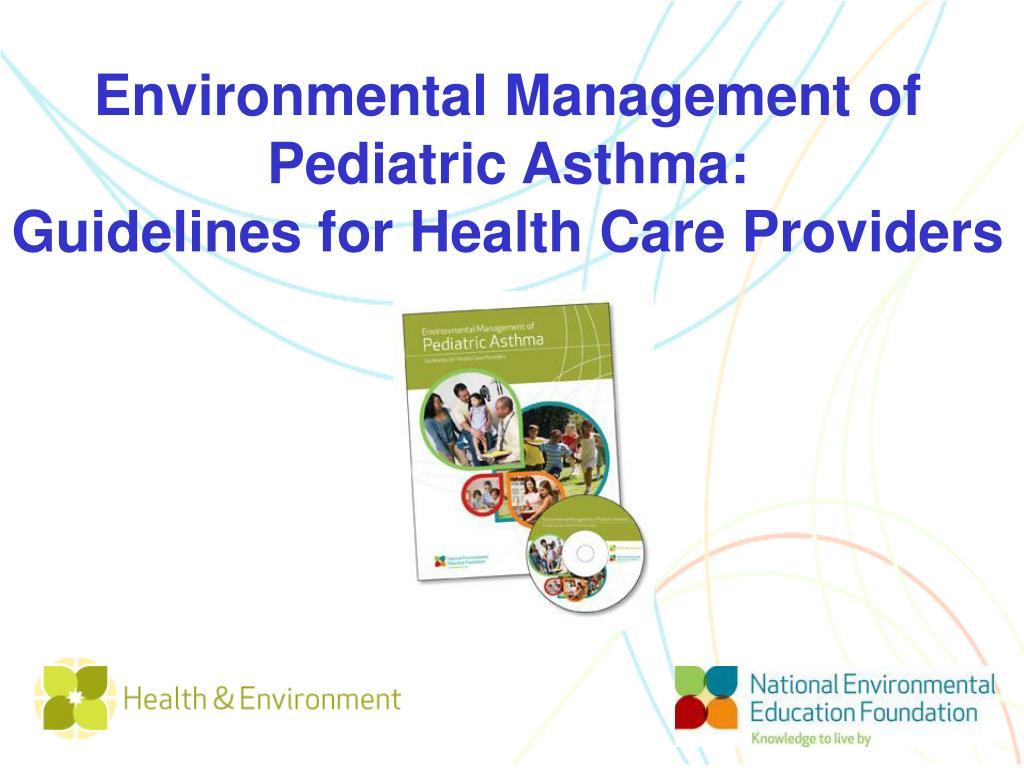 Environmental Management of Pediatric Asthma:
