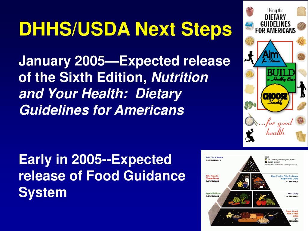 DHHS/USDA Next Steps