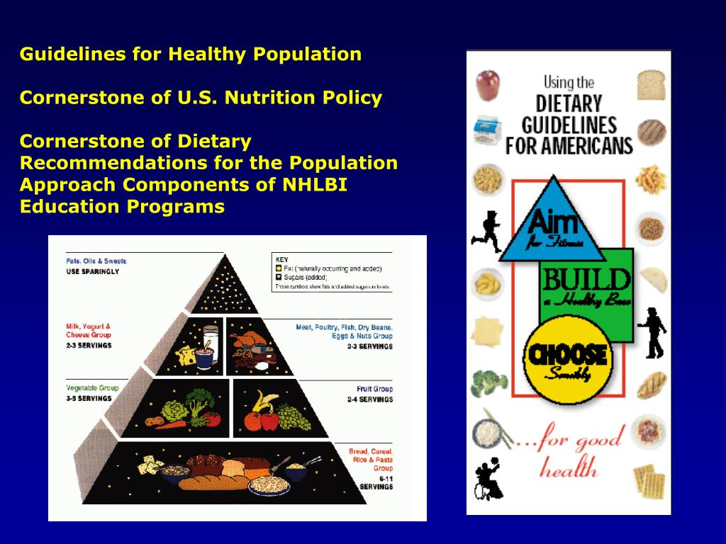 Guidelines for Healthy Population