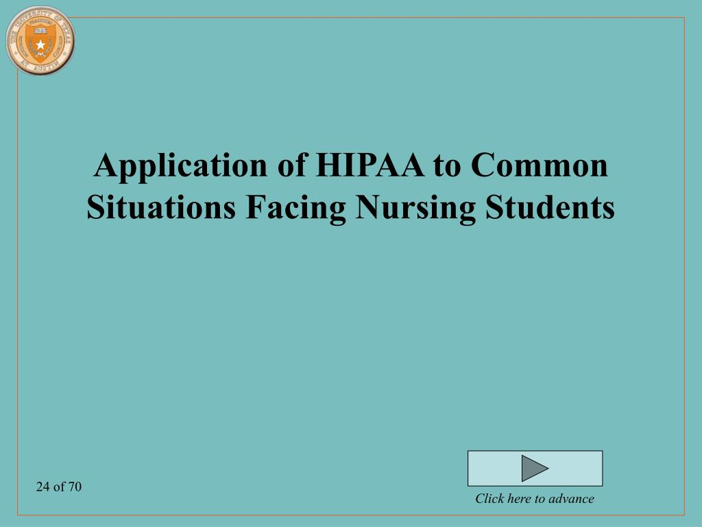 Application of HIPAA to Common Situations Facing Nursing Students