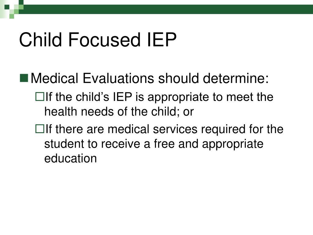 Child Focused IEP