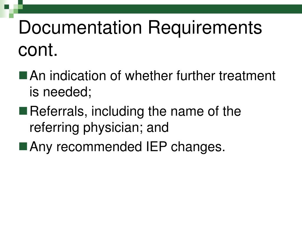 Documentation Requirements cont.