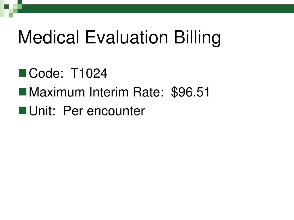 Medical Evaluation Billing