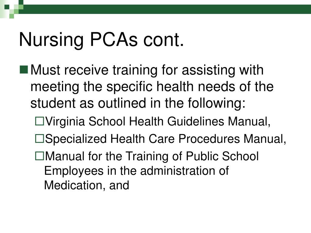 Nursing PCAs cont.