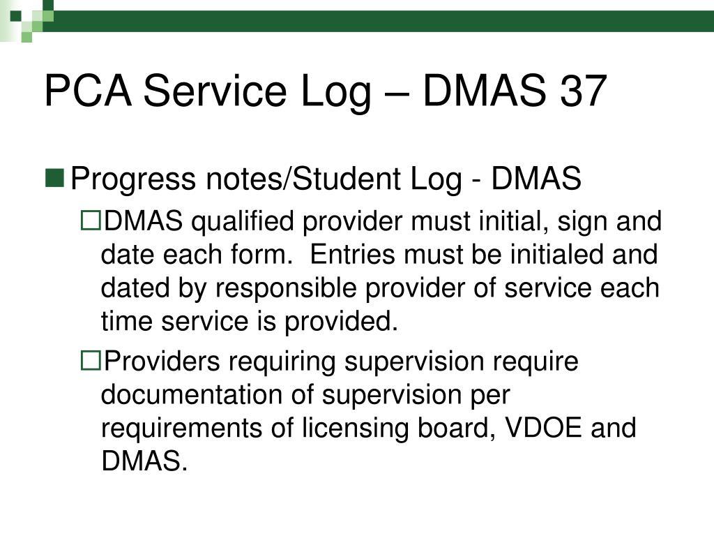 PCA Service Log – DMAS 37