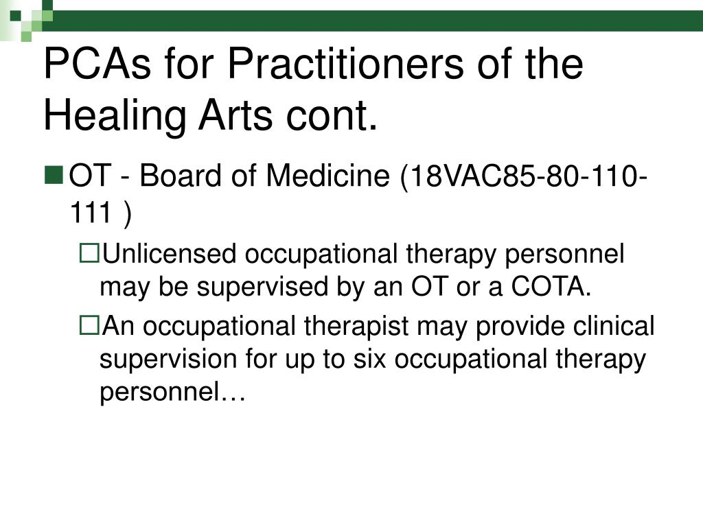 PCAs for Practitioners of the Healing Arts cont.