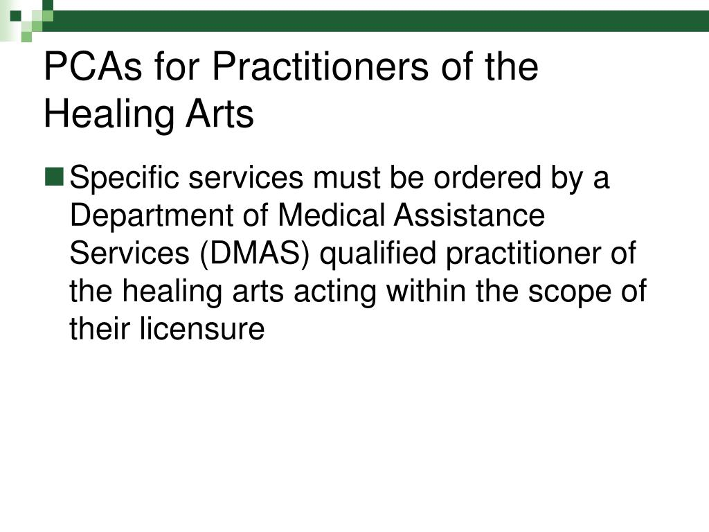 PCAs for Practitioners of the Healing Arts