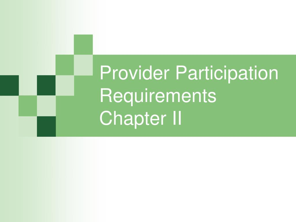Provider Participation Requirements