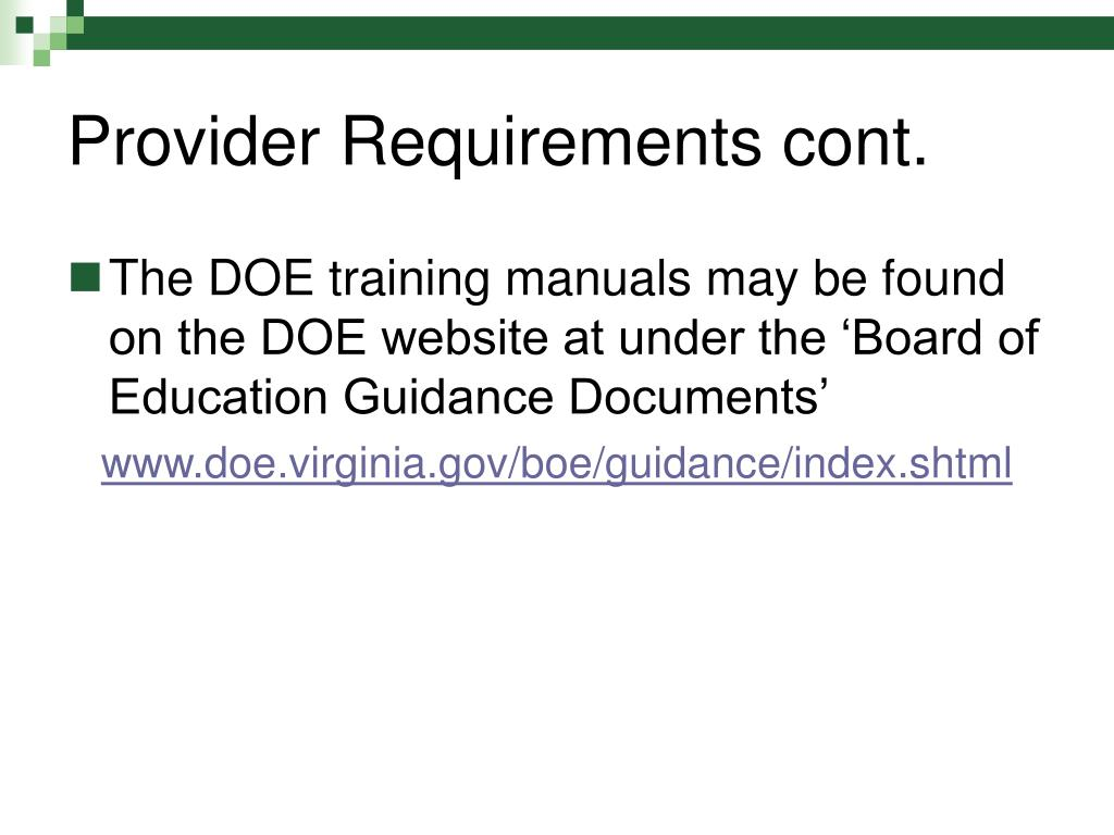 Provider Requirements cont.