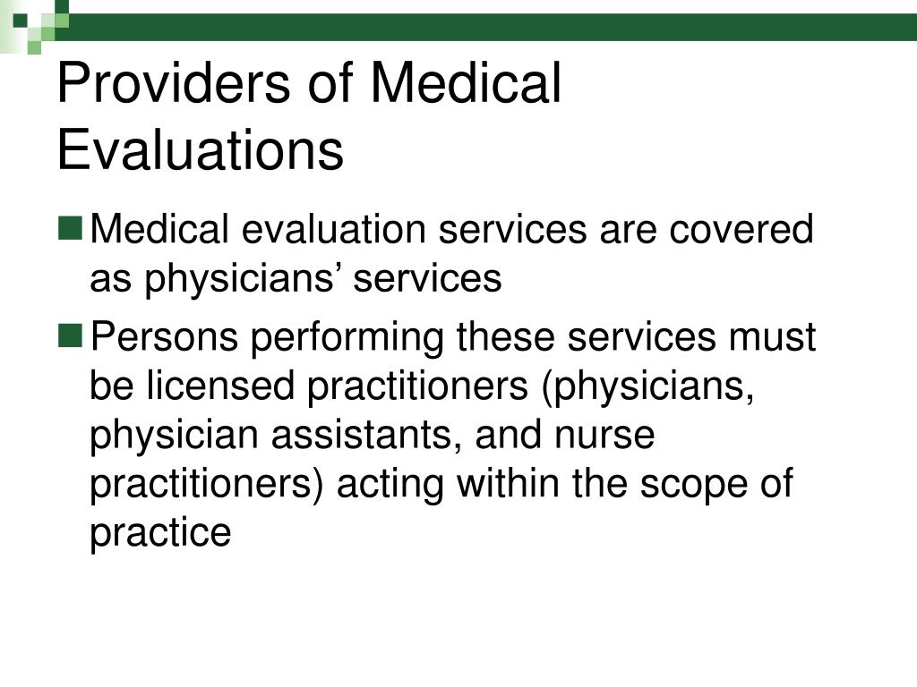 Providers of Medical Evaluations