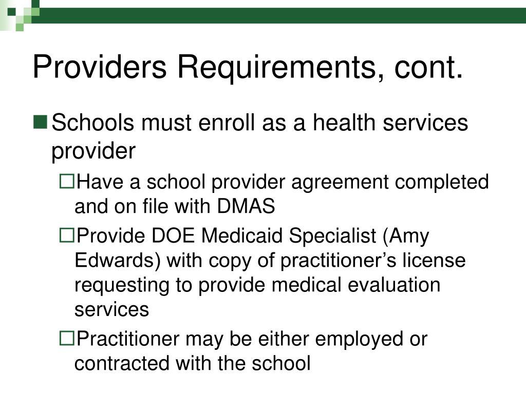 Providers Requirements, cont.