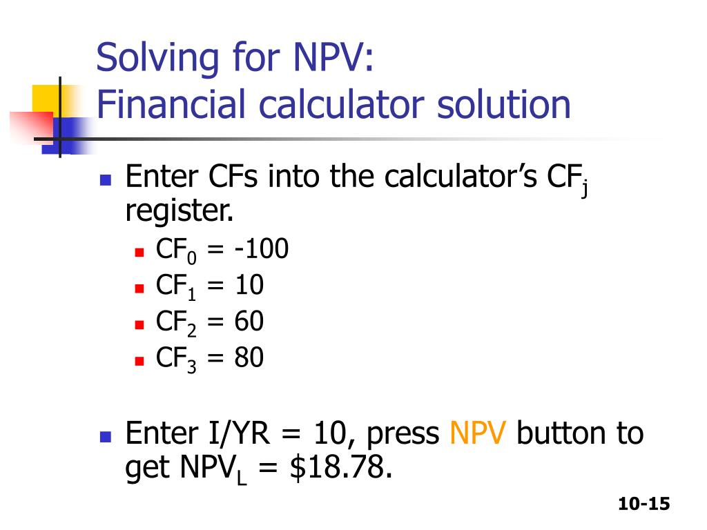 Solving for NPV: