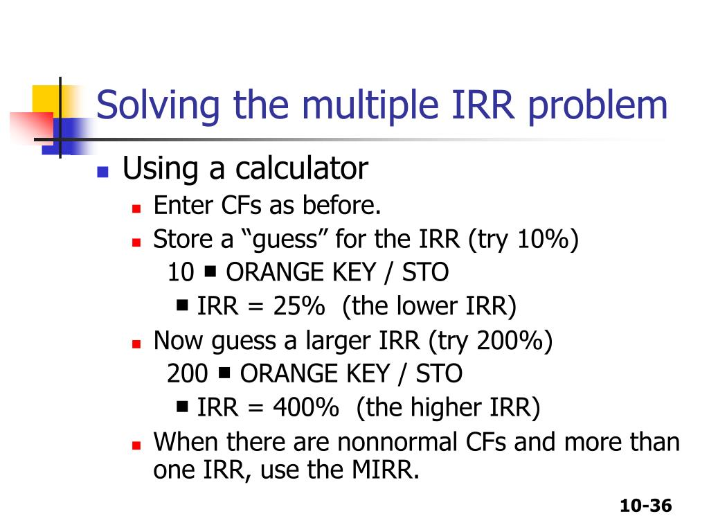 Solving the multiple IRR problem