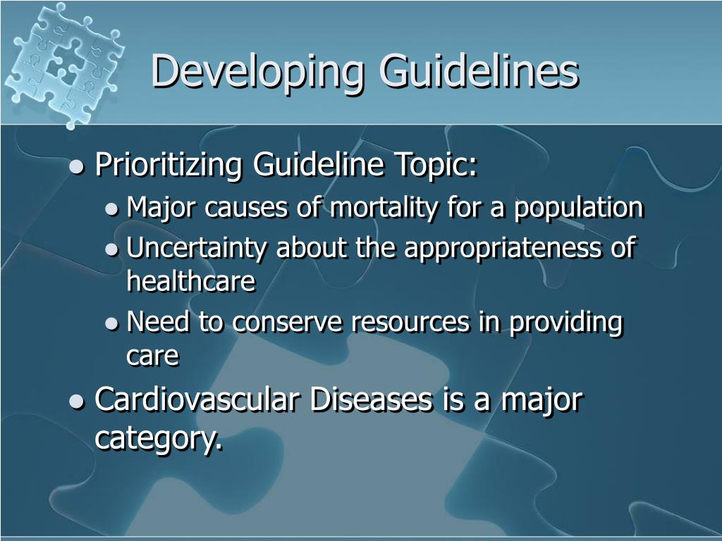 Developing Guidelines