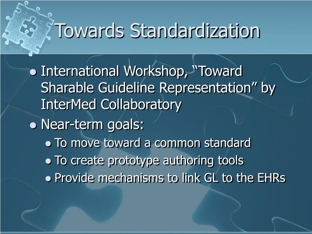 Towards Standardization