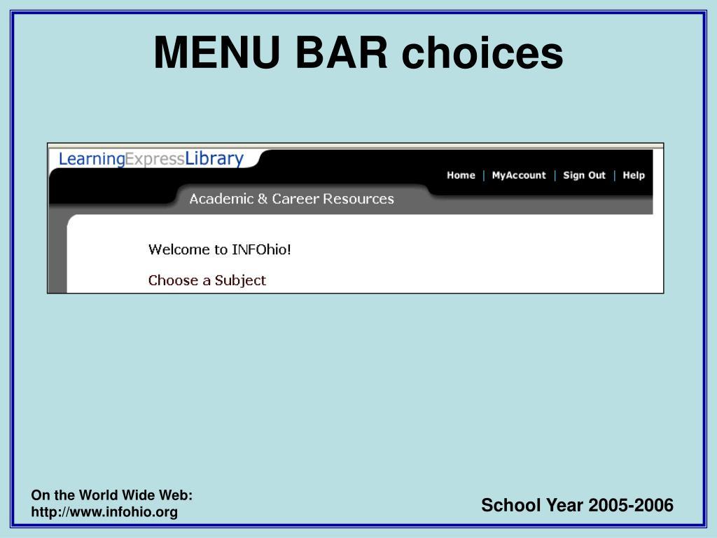 MENU BAR choices