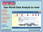 use world data analyst to view
