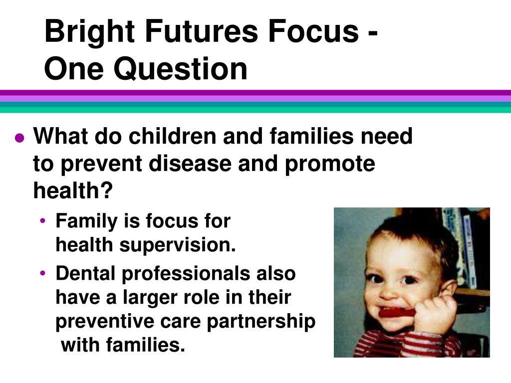 Bright Futures Focus -