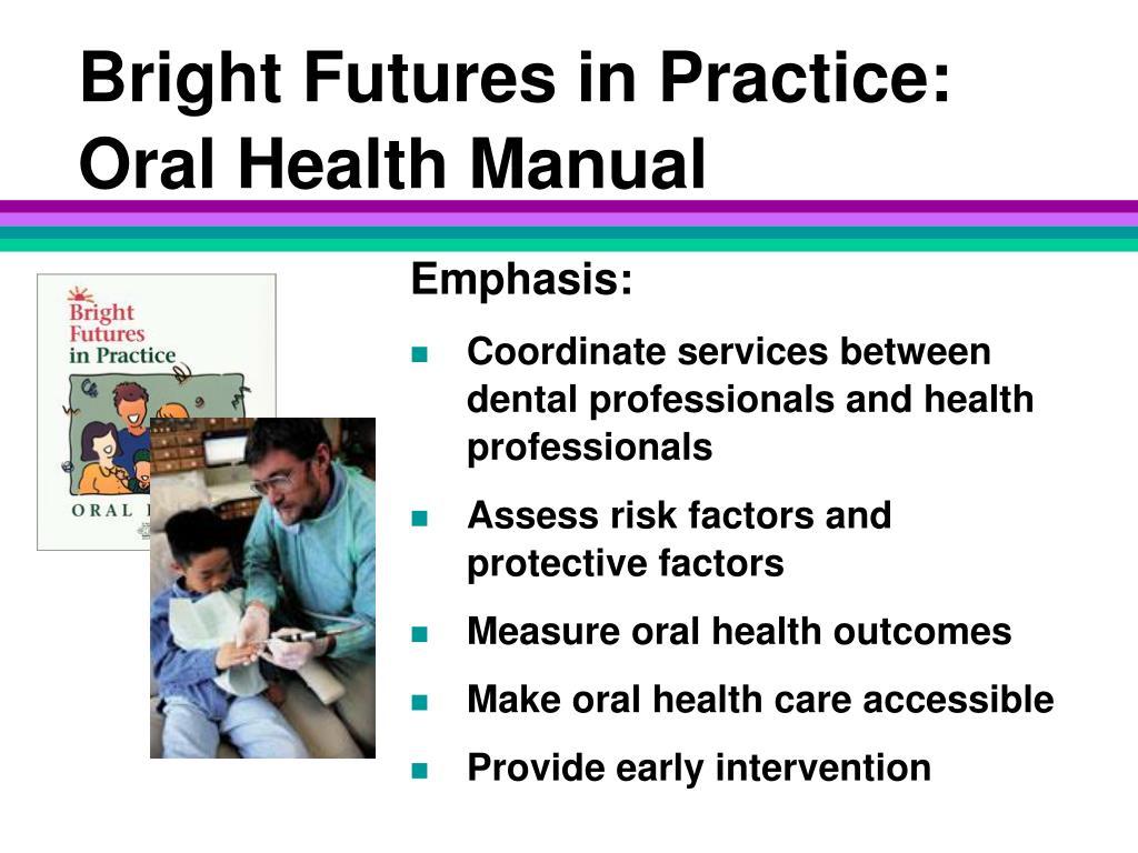 Bright Futures in Practice: Oral Health Manual