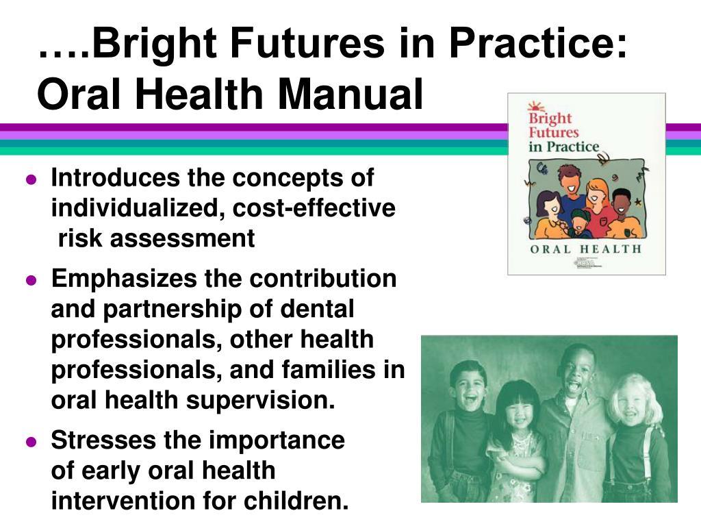 ….Bright Futures in Practice: