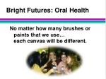 bright futures oral health