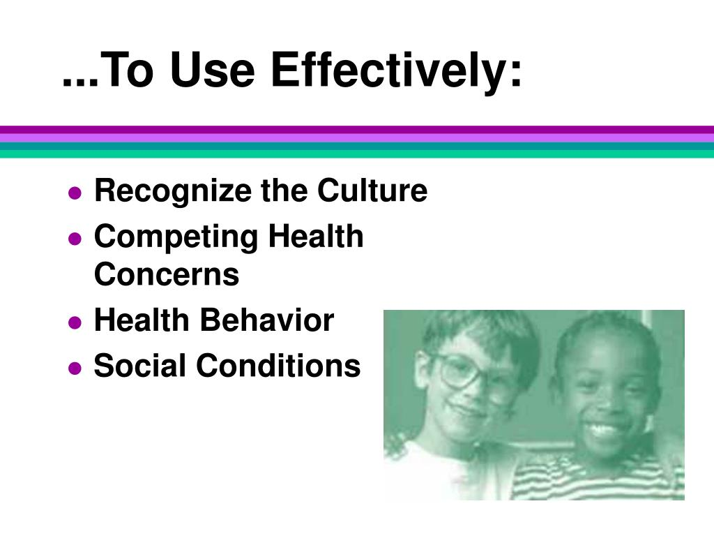 ...To Use Effectively: