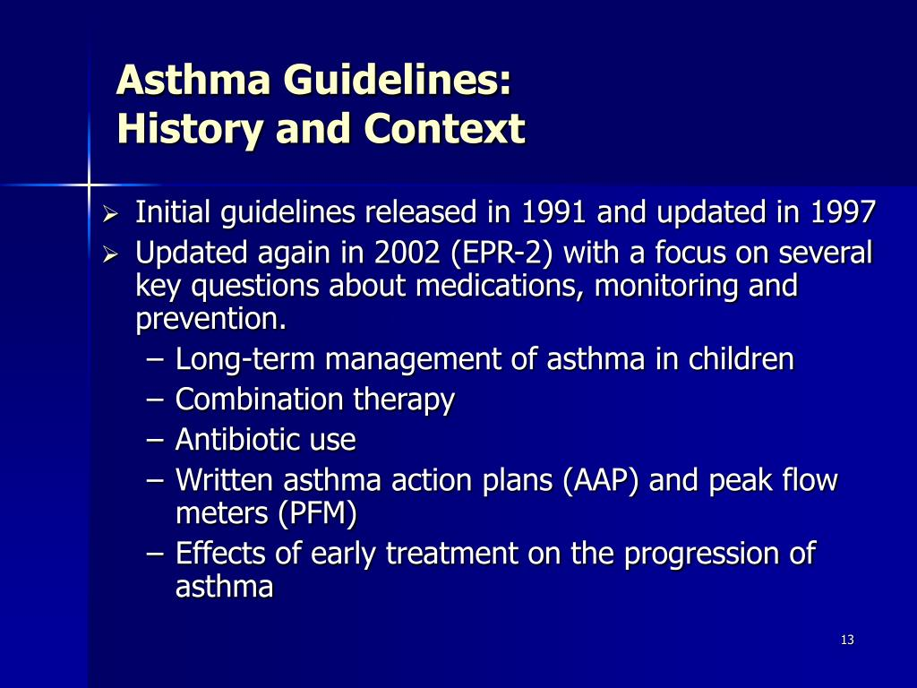Asthma Guidelines: