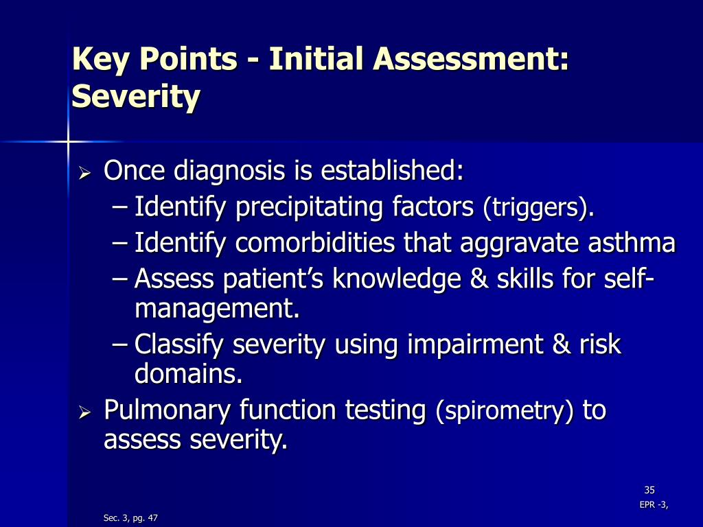 Key Points - Initial Assessment:  Severity