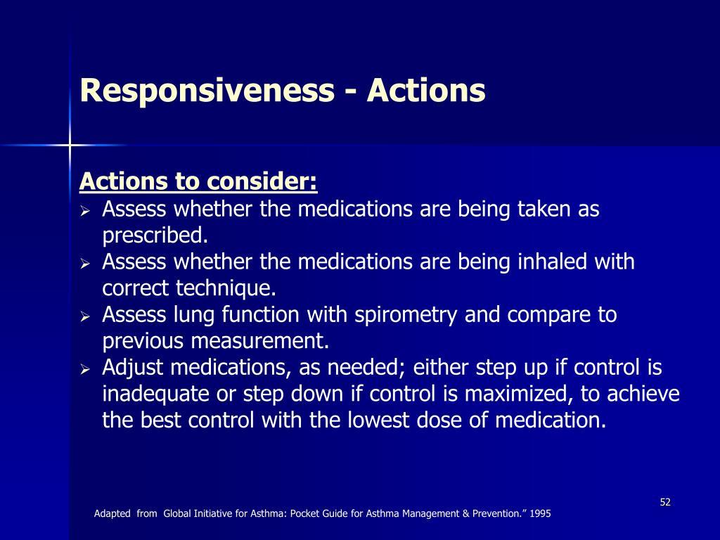 Responsiveness - Actions