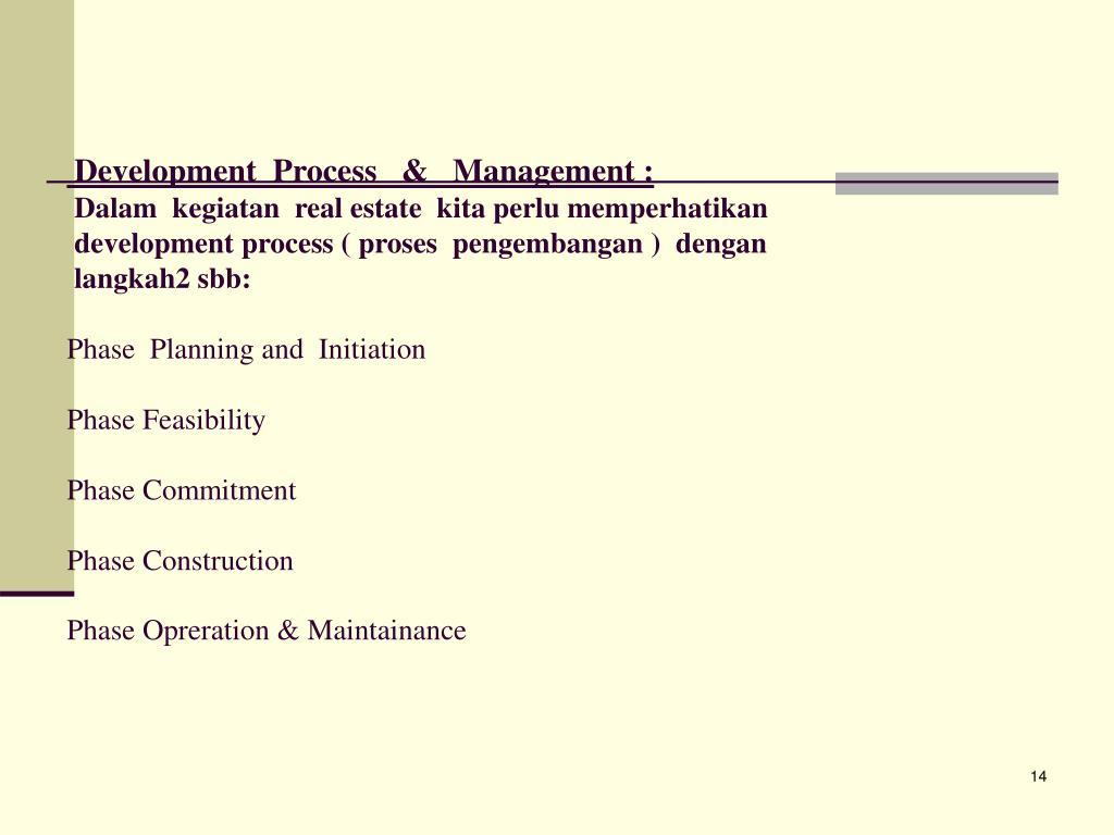 Development  Process   &   Management :