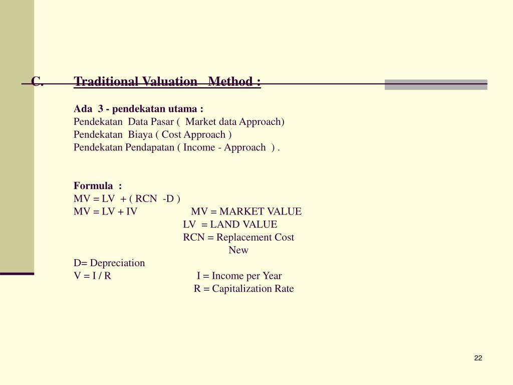 Traditional Valuation   Method :
