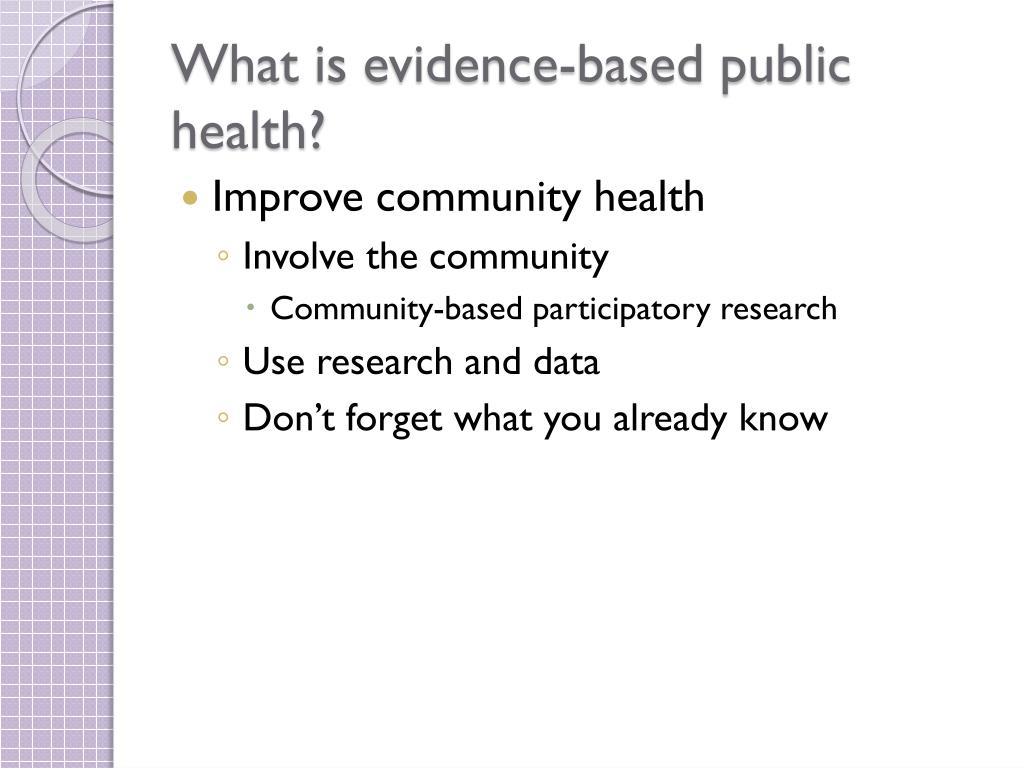What is evidence-based public health?