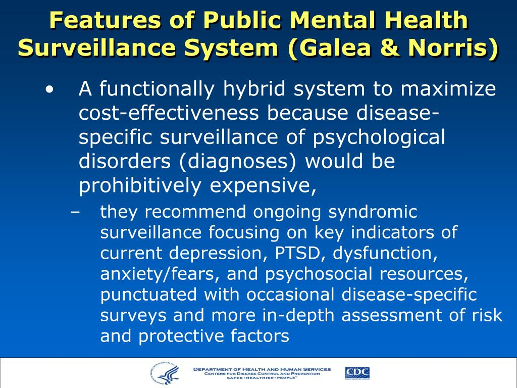 Features of Public Mental Health Surveillance System (Galea & Norris)